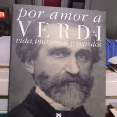 Libros de segunda mano: POR AMOR A VERDI, ABAO-OLBE 2001. Lote 181095678