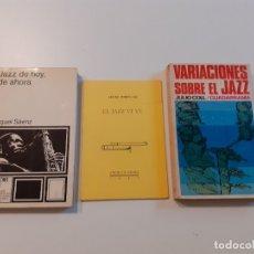 Libros de segunda mano: LOTE LIBROS JAZZ - JAZZ DE HOY, DE AHORA - VARIACIONES SOBRE EL JAZZ - JAZZ VIVE. Lote 181679331