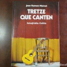 Libros de segunda mano: TRETZE QUE CANTEN. AMV.. Lote 182397846