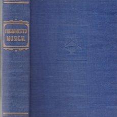 Libros de segunda mano: FIRMAMENTO MUSICAL - RUDOLF THIEL - ESPASA-CALPE 1953 / ILUSTRADO. Lote 182874277