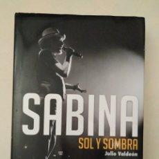Libros de segunda mano: SABINA. SOL Y SOMBRA / JULIO VALDEÓN BLANCO. Lote 182882920