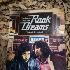 Libros de segunda mano: ROCK DREAMS, UNDER THE BOARDWALK, GUY PAELLAERT \ NIK COHN. Lote 183994956