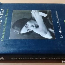 Libros de segunda mano: SUZANNE VEGA - CANCIONES ESCRITOS POEMAS - LA MIRADA APASIONADA/ TXT84. Lote 184391085