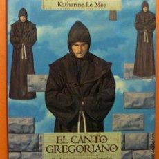 Libros de segunda mano: CANTO GREGORIANO - KATHARINE LE MÉE - TEMAS DE HOY - 1995 - VER INDICE - NUEVO. Lote 184876663