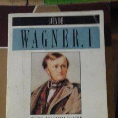 Libros de segunda mano: GUÍA DE WAGNER.-TOMO I (MADRID, 1996). Lote 186134213