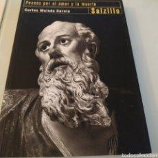 Libros de segunda mano: PASEOS POR EL AMOR Y LA MUERTE SALZILLO CARLOS MOISÉS GARCÍA. Lote 186324561