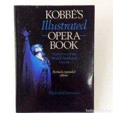 Libros de segunda mano: LIBRO ÓPERA - KOBBÉ'S ILLUSTRATED OPERA BOOK - THE EARL OF HAREWOOD - TEXTO EN INGLÉS - 1991. Lote 187232930
