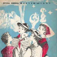 Libros de segunda mano: SECCIÓN FEMENINA DE F.E.T. Y DE LAS J.O.N.S : VILLANCICOS Y CANCIONES RELIGIOSAS DE NAVIDAD (1958). Lote 187308608