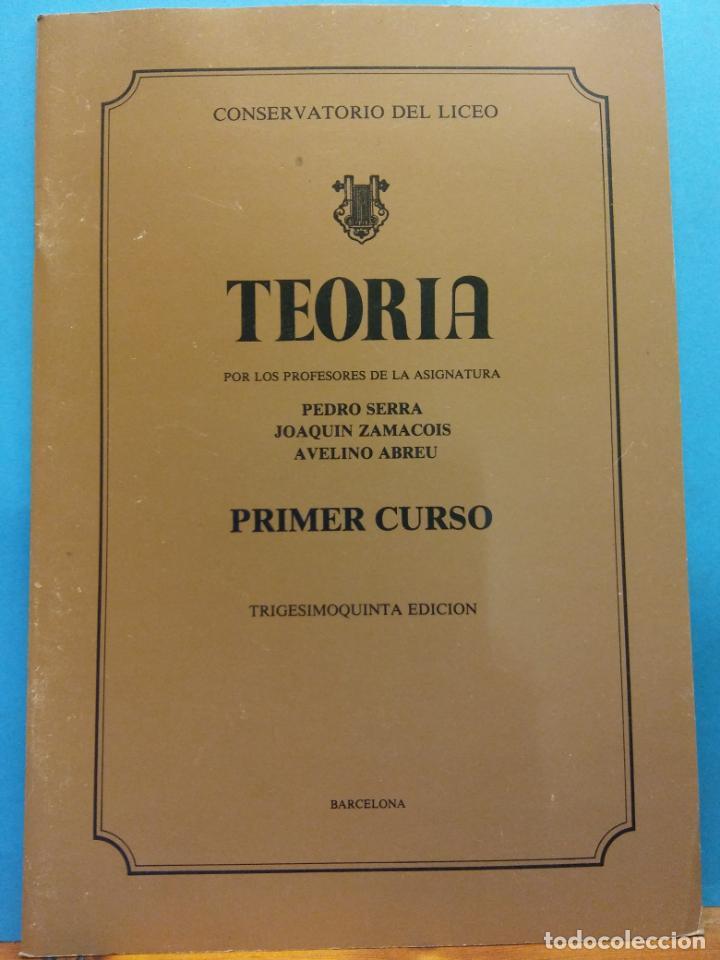 TEORÍA. 35 ED. PEDRO SERRA, JOAQUÍN ZAMACOIS, AVELINO ABREU. CONSERVATORIO DEL LICEO. BARCELONA (Libros de Segunda Mano - Bellas artes, ocio y coleccionismo - Música)
