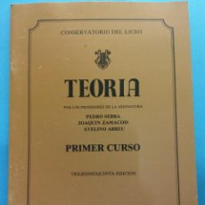 Libros de segunda mano: TEORÍA. 35 ED. PEDRO SERRA, JOAQUÍN ZAMACOIS, AVELINO ABREU. CONSERVATORIO DEL LICEO. BARCELONA. Lote 187313281