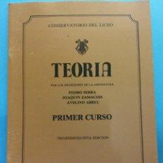 Libros de segunda mano: TEORÍA. 35 ED. PEDRO SERRA, JOAQUÍN ZAMACOIS, AVELINO ABREU. CONSERVATORIO DEL LICEO. BARCELONA. Lote 187313545