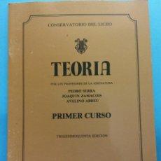 Libros de segunda mano: TEORÍA. 35 ED. PEDRO SERRA, JOAQUÍN ZAMACOIS, AVELINO ABREU. CONSERVATORIO DEL LICEO. BARCELONA. Lote 187313636