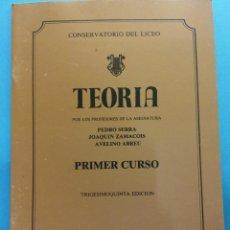 Libros de segunda mano: TEORÍA. 35 ED. PEDRO SERRA, JOAQUÍN ZAMACOIS, AVELINO ABREU. CONSERVATORIO DEL LICEO. BARCELONA. Lote 187313657