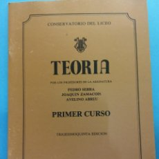 Libros de segunda mano: TEORÍA. 35 ED. PEDRO SERRA, JOAQUÍN ZAMACOIS, AVELINO ABREU. CONSERVATORIO DEL LICEO. BARCELONA. Lote 187313697