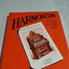 Libros de segunda mano: THE HARMONIUM.THE HISTORY OF THE REED ORGAN AND ITS MAKERS ORD-HUME, ARTHUR W.J.G. ÓRGANO HARMONIUM. Lote 187369723