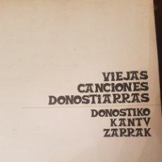 Libros de segunda mano: VIEJAS CANCIONES DONOSTIARRAS DONOSTIKO KANTU ZARRAK J.M.DE AROZAMENA/TOMAS GARBIZU 1971 PRIMERA EDI. Lote 187639012