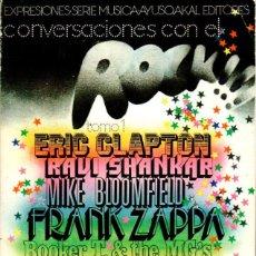 Libros de segunda mano: CONVERSACIONES CON EL ROCK. VOL.1. ROLLING STONE. CLAPTON, ZAPPA, JAGGER, MORRISON [ED. AYUSO, 1975]. Lote 206902348
