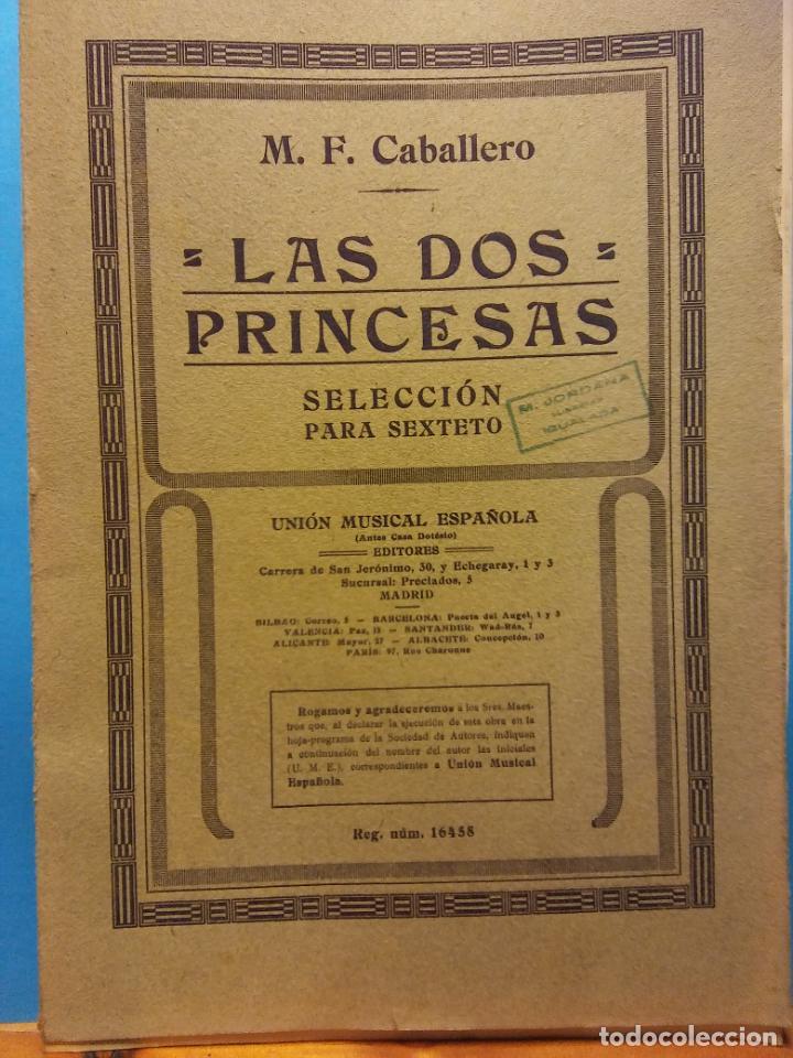 LAS DOS PRINCESAS. M.F. CABALLERO. UNIÓN MUSICAL ESPAÑOLA, EDITORES (Libros de Segunda Mano - Bellas artes, ocio y coleccionismo - Música)