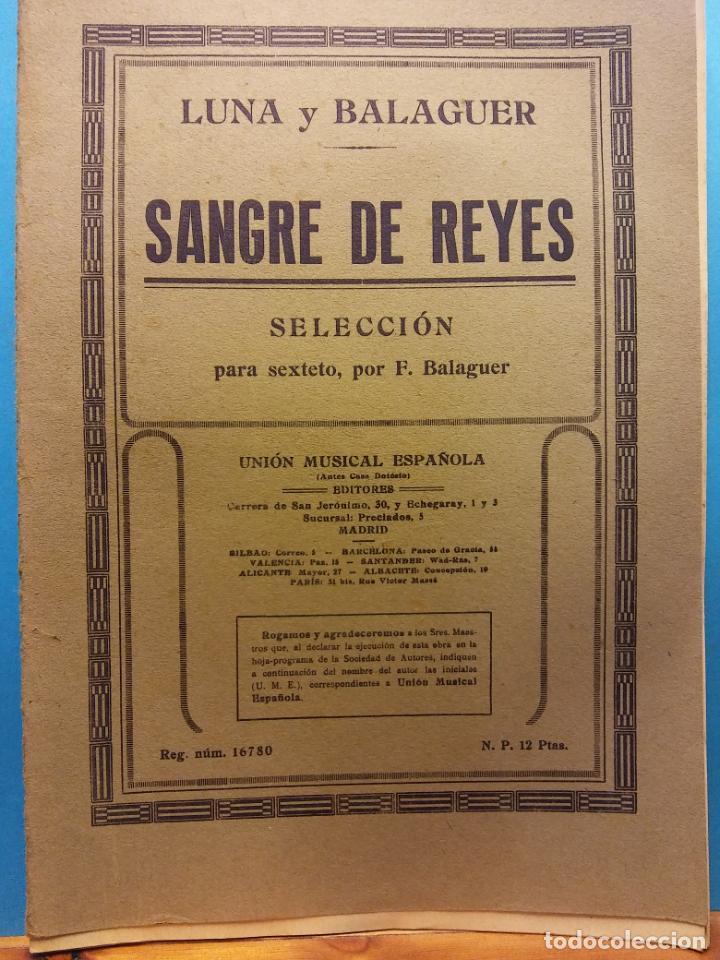 SANGRE DE REYES. LUNA Y BALAGUER. UNIÓN MUSICAL ESPAÑOLA, EDITORES (Libros de Segunda Mano - Bellas artes, ocio y coleccionismo - Música)
