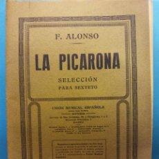 Libros de segunda mano: LA PICARONA. F. ALONSO. UNIÓN MUSICAL ESPAÑOLA, EDITORES. Lote 189136842