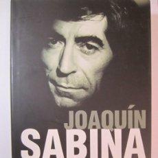 Libros de segunda mano: LIBRO JOAQUIN SABINA PERDONEN LA TRISTEZA JAVIER MENENDEZ FLORES . Lote 189397145