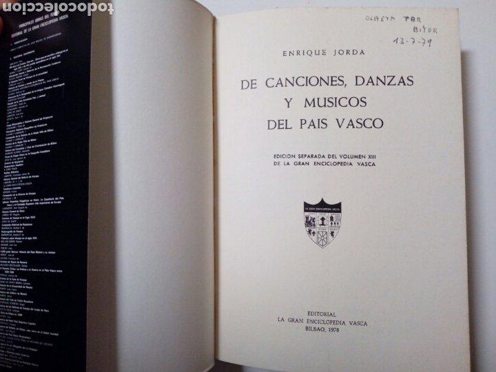 Libros de segunda mano: DE CANCIONES, DANZAS Y MUSICOS DEL PAIS VASCO (Enrique Jorda, 1978) Ed. La Gran Enciclopedia Vasca - Foto 2 - 189432263