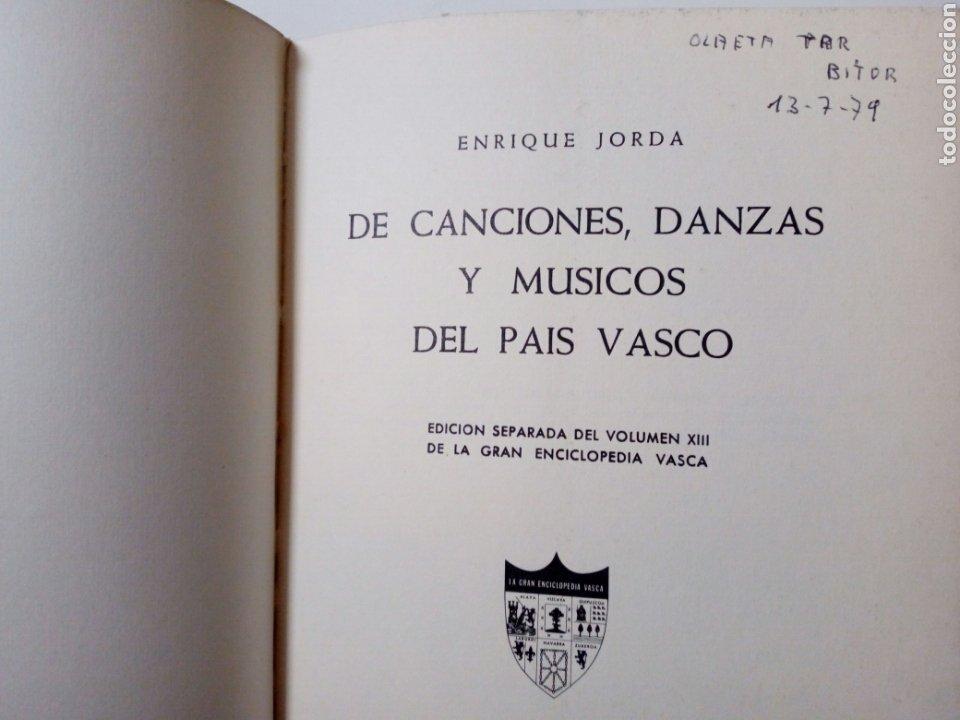 Libros de segunda mano: DE CANCIONES, DANZAS Y MUSICOS DEL PAIS VASCO (Enrique Jorda, 1978) Ed. La Gran Enciclopedia Vasca - Foto 3 - 189432263