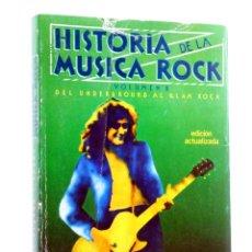 Libros de segunda mano: HISTORIA DE LA MÚSICA ROCK VOLUMEN II. DEL UNDERGROUND AL GLAM ROCK (JORDI SERRA I FABRA) 1986. Lote 251042055