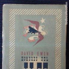 Libros de segunda mano: HOMBRES DEL JAZZ, DAVID EWEN. EDITORIAL LAUTARO 1945.. Lote 191145712