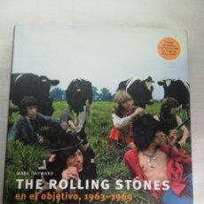 Libros de segunda mano: THE ROLLING STONES EN EL OBJETIVO, 1963-1969 MARK HAYWARD, MIKE EVANS.. Lote 191499508