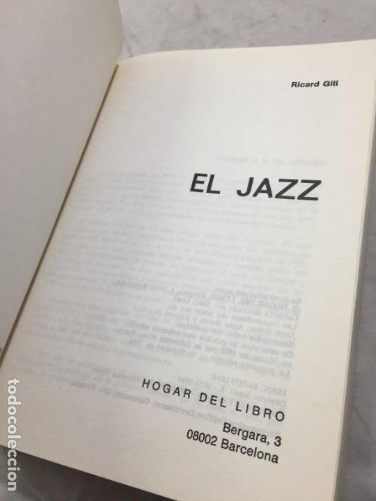 Libros de segunda mano: EL JAZZ - HISTORIA, CARACTERISTICAS, VOCABULARIO, DICCIONARIO, DISCOGRAFIA - RICARDO GILI - Foto 3 - 191712398