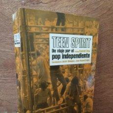 Libros de segunda mano: TEEN SPIRIT , DE VIAJE POR EL POP INDEPENDIENTE - RESERVOIR BOOKS - ILUSTRADO - BUEN ESTADO. Lote 191885452