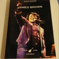 Libros de segunda mano: JAMES BROWN / BROWN, GEOFF. Lote 191903885
