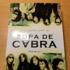 Libros de segunda mano: SOPA DE CABRA (PEP BLAY). Lote 191937867