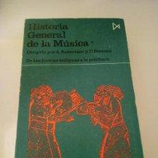 Libros de segunda mano: HISTORIA GENERAL DE LA MÚSICA. Lote 191939045
