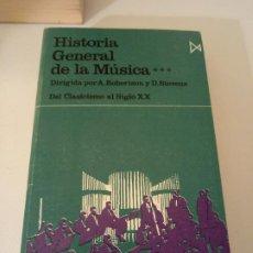 Libros de segunda mano: HISTORIA GENERAL DE LA MÚSICA. Lote 191939053