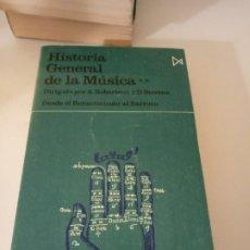 Libros de segunda mano: HISTORIA GENERAL DE LA MÚSICA. Lote 191939071