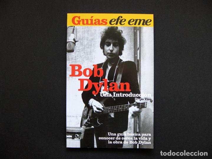 GUÍAS EFE EME, 1. BOB DYLAN. UNA INTRODUCCIÓN - VICO, DARÍO - 2005. (Libros de Segunda Mano - Bellas artes, ocio y coleccionismo - Música)