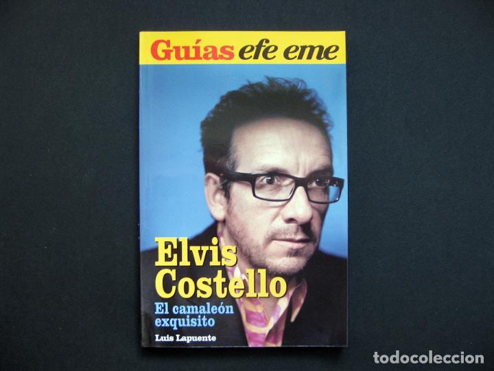 GUÍAS EFE EME, 14. ELVIS COSTELLO. EL CAMALEÓN EXQUISITO - LAPUENTE, LUIS - 2006 (Libros de Segunda Mano - Bellas artes, ocio y coleccionismo - Música)