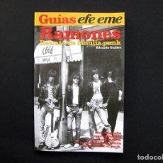 Libros de segunda mano: GUÍAS EFE EME, 4. RAMONES - RETRATO DE FAMILIA PUNK - EDUARDO GUILLOT - 2005. Lote 192153626