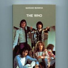 Libros de segunda mano: THE WHO - MARIANO MUNIESA. Lote 192380771