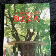 Libros de segunda mano: LA MÚSICA EN SORIA - FRANCISCA GARCÍA REDONDO - 1983 - FOTOGRAFÍAS - PARTITURAS. Lote 194072871