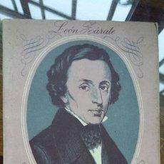 Libros de segunda mano: CHOPIN - LEÓN ZÁRATE - EDITORIAL SEIX BARRAL, 1951 - COLECCIÓN ESTUDIO Nº 83 . Lote 194227996