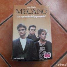 Libros de segunda mano: MECANO ,LA EXPLOSION DEL POP ESPAÑOL, MARTINEZ ROCA,IDOLOS POP Nº 6, JOAN SINGLA, CON FOTOS. Lote 194378162