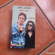 Libros de segunda mano: JOHN LENNON CANCIONES ,5 EDICION, COLECCIONN ESPIRAL Nº 68, . Lote 194380657