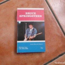 Libros de segunda mano: BRUCE SPRINGSTEEN,JAVIER PEREZ DE ALBENIZ, EDICIONES JUCAR, LOS JUGLARES Nº 61. Lote 194381438