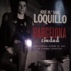 Libros de segunda mano: LOQUILLO: BARCELONA CIUDAD. Lote 194574560