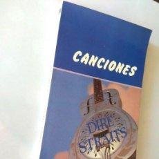Libros de segunda mano: DIRE STRAITS - CANCIONES (2ª EDICIÓN). Lote 194574607