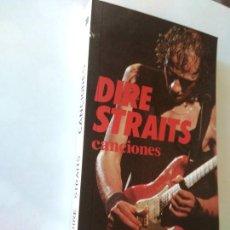 Libros de segunda mano: DIRE STRAITS - CANCIONES (7ª EDICIÓN). Lote 194575772