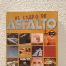 Libros de segunda mano: EL LIBRO DE ASFALTO + TOPO JOSEMI VALLE. Lote 194584763